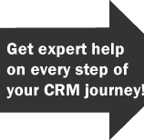 Get Expert Help on Every Step of Your CRM Journey!